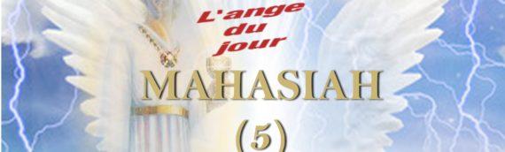 Mahasiah ( 10 au 14 avril)